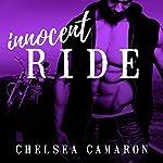 Innocent Ride: Hellions Ride, Book 4 | Chelsea Camaron