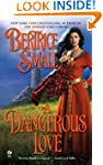 A Dangerous Love: Border Chronicles,...