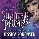 Shattered Promises | Jessica Sorensen
