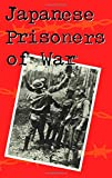 img - for Japanese Prisoners of War book / textbook / text book