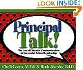 Principal Talk!: The Art of Effective Communication in Successful School Leadership