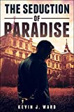 img - for The Seduction of Paradise book / textbook / text book