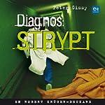 Diagnos: strypt [Diagnosis: Strangled]   Peter Gissy