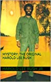img - for MYSTORY: The Original Harold Lee Rush (USA Version Book 1) book / textbook / text book