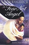 The Fear Not Angel and Other Stories (0745940455) by Wangerin, Walter