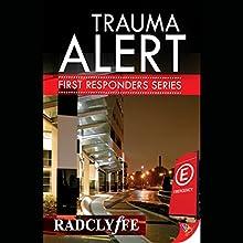 Trauma Alert: First Responders, Book 1 (       UNABRIDGED) by  Radclyffe Narrated by Nicole Vilencia