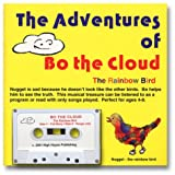 The Adventures of Bo the Cloud: The Rainbow Bird