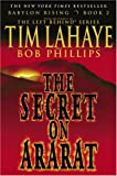 Babylon Rising: The Secret on Ararat (0553383507) by LaHaye, Tim