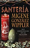 Santería (Spanish Edition) (1567183352) by González-Wippler, Migene