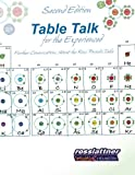 img - for Table Talk for the Experienced: Further Conversations About the Ross Periodic Table book / textbook / text book