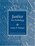 Justice: An Anthology (0131835165) by Pojman, Louis P.