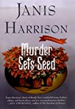 img - for Murder Sets Seed (Bretta Solomon Gardening Mysteries) book / textbook / text book