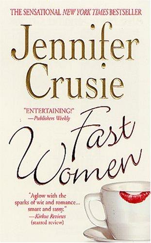 Fast Women, JENNIFER CRUSIE
