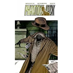 Phantom Jack: The Collected Edition by Michael Sangiacomo, Mitchell Breitweiser, Brett Barkley and Sean McArdle