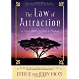 The Law of Attraction ~ Esther Hicks
