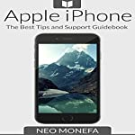Apple iPhone: The Best Tips & Support Guidebook | Neo Monefa