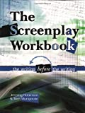 img - for Screenplay Workbook: The Writing Before the Writing book / textbook / text book