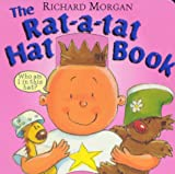 The Rat-a-Tat-Hat Book (0370325028) by Morgan, Richard