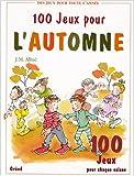 """Afficher """"100 jeux pour l'automne"""""""