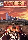 Fred Sokolow Dobro Guitar (Fretboard Roadmaps)
