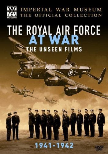 The Raf at War - the Unseen Films: 1941 - 1942 [DVD]