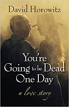 Horowitz – You're Going to Be Dead One Day