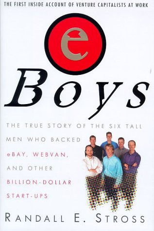 Image for eBoys: The First Inside Account of Venture Capitalists at Work