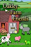 Oakley Farm Friends (1424120942) by Dawn Marie Hughes