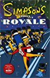 "Simpsons Comics Royale: A Super-sized ""Simpson"" Soiree (0007118546) by Groening, Matt"