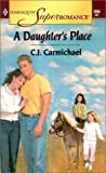 A Daughter's Place (Harlequin Superromance No. 956)