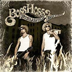 Boss Hoss - - Internashville Urban Hymns (������ ������)