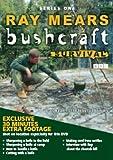 Ray Mears - Bushcraft - Series 1 [DVD]