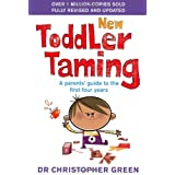 New Toddler Taming: The world's bestselling parenting guide fully revised and updatedby Dr Christopher Green