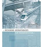 img - for [(Designing Geodatabases for Transportation )] [Author: J. Allison Butler] [Aug-2008] book / textbook / text book