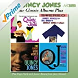 Four Classic Albums Plus (This Is How I Feel About Jazz / Harry Arnold + Big Band + Quincy Jones = Jazz / The Great Wide World of Quincy Jones / At Newport '61)