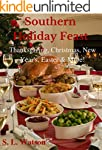 Southern Holiday Feast: Thanksgiving,...