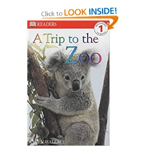 Trip to the Zoo (Dk Readers Level 1)