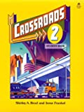 Crossroads 2: Student Book (Four-Level ESL Series)