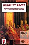 echange, troc Gough a - Paris et rome - les catholiques français et le pape au 19e.