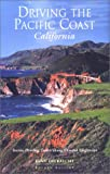 img - for Driving the Pacific Coast California: Scenic Driving Tours along Coastal Highways (Scenic Driving Series) book / textbook / text book