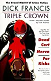 Triple Crown: Three Complete Novels (042520670X) by Francis, Dick
