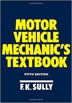 Motor Vehicle Mechanic 39 S Textbook F K