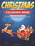Christmas Coloring Book: Holiday Coloring Book Edition