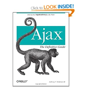 Ajax: The Definitive Guide Anthony T. Holdener III