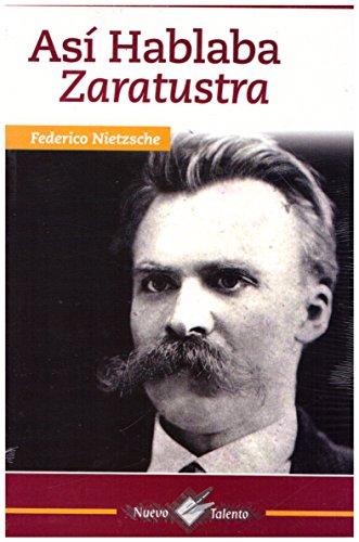 Asi hablaba Zaratustra  [Federico Nietzsche] (Tapa Blanda)