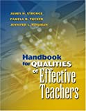 Handbook for qualities of effective teachers /