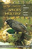 img - for How and Why Species Multiply: The Radiation of Darwin's Finches (Princeton Series in Evolutionary Biology) book / textbook / text book
