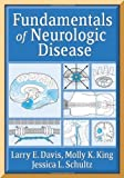 img - for Fundamentals of Neurologic Disease by Larry Davis MD (2005-03-01) book / textbook / text book