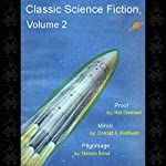 Classic Science Fiction, Volume 2 | Hal Clement,Donald A. Wollheim,Nelson Bond