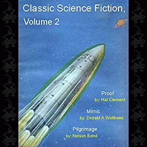 Classic Science Fiction, Volume 2 Audiobook